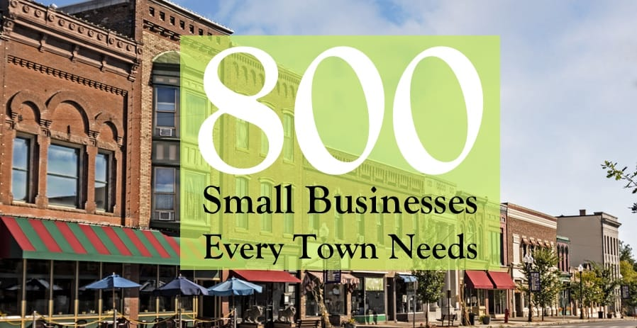 800 businesses every small town needs