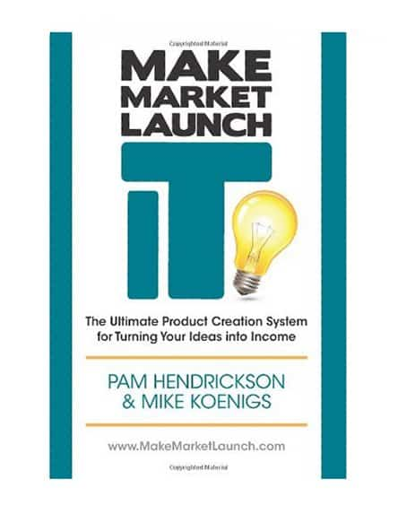Make, Market, Launch it