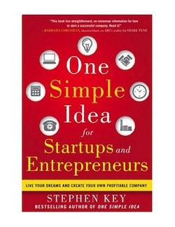 One Simple Idea for Startups and Entrepreneurs