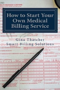 How to Start Your own Medical Billing Service