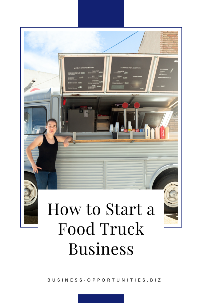 Learn everything you need to know about starting a food truck business! Did you know you cant park a food truck just anywhere?